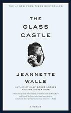 The Glass Castle - A Memoir by Jeannette Walls