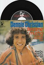 """DENNIE CHRISTIAN Besame Mucho 7""""-Single"""