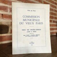 TABLE des Procès-Verbaux 1898-1932 Commission Municipale Du Vieux Paris 1972