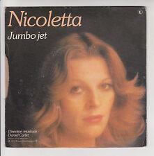"NICOLETTA Disque 45T 7"" A QUOI SERT DE VIVRE LIBRE - JUMBO JET - RIVIERA 12031"