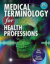 Medical Terminology For Health Professions by Ann Ehrlich 7th Edition