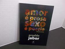 Amor e Prosa Sexo e Poesia  Arnaldo Jabor