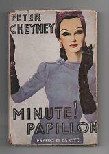 Presses de la Cité 1949. Peter CHEYNEY. Minute Papillon. Avec jaquette