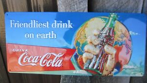 Coca-Cola 3-D Embossed Tin Sign Friendliest Drink on Earth