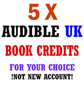 5x Audible UK credit any book any price for your Existing Account.