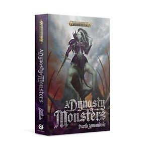 A Dynasty Of Monsters - Hardback Warhammer Age of Sigmar David Annadale NEW OOP