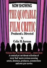 The Quotable Film Critic - 2000 Bad Movie Reviews (Paperback or Softback)