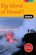 Full-Color Travel Guide: Fodor's Big Island of Hawaii, 2nd Edition 2 by Inc.