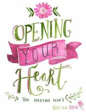Opening Your Heart The Starting Point