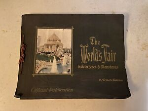1904 LOUISIANA PURCHASE EXPOSITION - THE WORLD'S FAIR IN COLORTYPES & MONOTONES