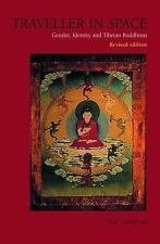 Traveller in Space: Gender, Identity and Tibetan Buddhism, Campbell, June, Accep