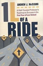 1L of a Ride: A Well-Traveled Professor's Roadmap to Success in the First Year