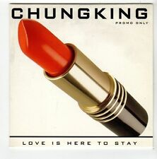 (FA776) Chung King, Love Is Here To Stay - 2007 DJ CD