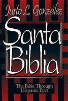 Santa Biblia: By Justo L Gonzalez