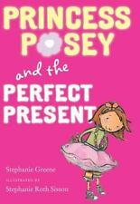 Princess Posey and the Perfect Present-ExLibrary