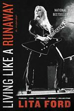 Living Like a Runaway: A Memoir by Ford, Lita, NEW Book, FREE & FAST Delivery, (