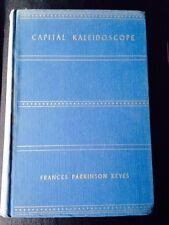 Capital Kaleidoscope Frances Parkinson Keyes HC 1st Edition 1937 Washington DC