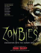 Zombies : Encounters with the Hungry Dead