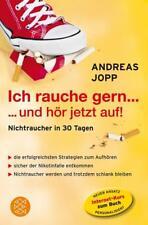Ich rauche gern ... und hör jetzt auf von Andreas Jopp (2011, Taschenbuch)