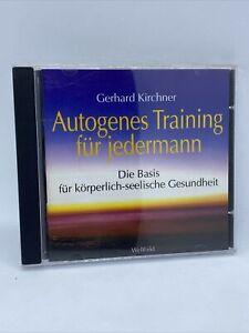 Autogenes Training für jedermann. Die Basis für Seelische Gesundheit ..CD..