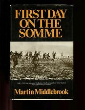 The First Day on the Somme 1 July 1916, Middlebrook, 1st US  HB /dj VG