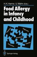Food Allergy in Infancy and Childhood (1989, Paperback)
