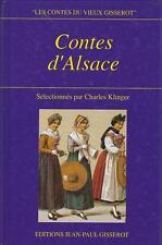 Contes d' Alsace. KLINGER (Sélectionnés par Charles).