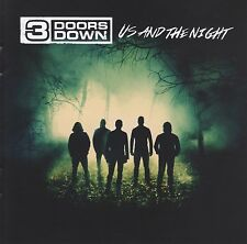 3 DOORS DOWN - US AND THE NIGHT CD ~ BRAD ARNOLD ~ THREE *NEW*