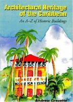 Architectural Heritage of the Caribbean: An A-Z of Historic Buildings - (1) New