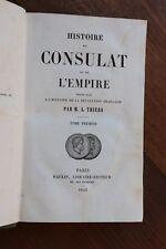 Histoire du Consulat et de l'Empire Napoléon I par Thiers 1845 Tome 1 1799-1800