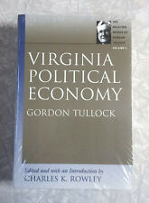 New! Virginia Political Economy ~ Selected Works of Gordon Tullock, Paperback