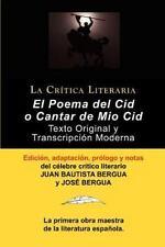 Poema Del Cid O Cantar De Mio Cid: Texto Original Y Transcripci?n Moderna Con...