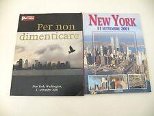 NEW YORK 11 SETTEMBRE 2001 + PER NON DIMENTICARE - 2 RIVISTE BONECHI PANORAMA L1