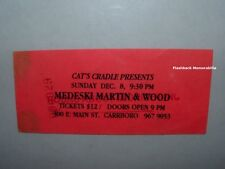 MEDESKI MARTIN & WOOD Unused 1996 Concert Ticket CARRBORO NC Cat's Cradle RARE