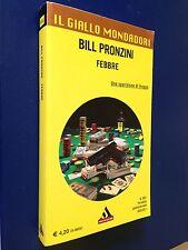 Bill PRONZINI - FEBBRE ,  Giallo Mondadori n. 3031 (2011)