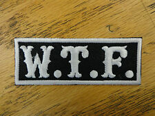 W.T.F. EMBROIDERED PATCH BLACK AND WHITE MADE IN U SA