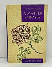 A Matter of Roses - David Manuel - Signed, First Edition, 2nd Printing, 1999