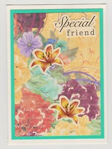 Blank Handmade Greeting Card ~ ANY OCCASION - SPECIAL FRIEND with FLOWERS