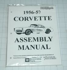 1956 57 CORVETTE ASSEMBLY MANUAL 100'S OF PAGES OF PICTURES, PART NUMBERS & DE