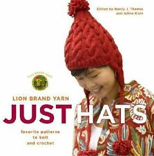NEW - Lion Brand Yarn: Just Hats: Favorite Patterns to Knit and Crochet