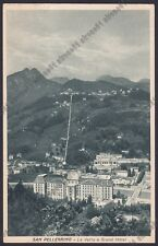BERGAMO SAN PELLEGRINO TERME 91 GRAND HOTEL Cartolina viaggiata 1938
