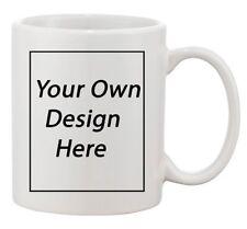 Add Your Own Text Design Custom Personalized Coffee Mug