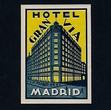 "Hotel gran vía Madrid Spain España * Old luggage Label maleta pegatina ""L"""