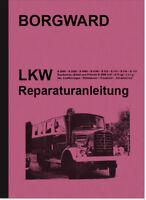 Borgward LKW B 2000 2500 4000 4500 A D O Reparaturanleitung Werkstatthandbuch