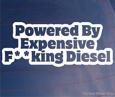 POWERED BY EXPENSIVE F**KING DIESEL Funny Car/Van/Bumper/Window JDM EURO Sticker