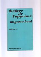 Augusto Boal THEATRE DE L'OPPRIME 1977 Francois Maspero MALGRE TOUT - CA34C