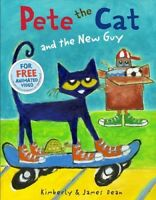 Pete the Cat and the New Guy [New Book] Hardcover, Illustrated