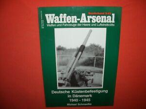 Waffen Arsenal Sonderband S-63, DEUTSCHE KÜSTENBEFESTIGUNG in Dänemark 1940-1945