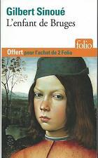 L'enfant de Bruges.Gilbert SINOUE.Folio S004