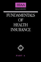 Fundamentals of Health Insurance, Part A by Health Insurance Assn. Of America